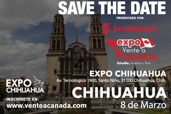 Expo Vente a Canadá – Chihuahua